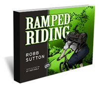 Ramped Riding - Become a Better Mountain Biker