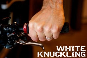 White Knuckle - MTB Riding Tip - Loosen Your Grip